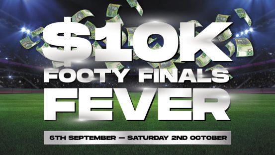 $10k Footy Finals Fever